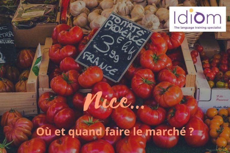 Nice…Où et quand faire le marché?