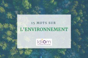 15 mots à connaître sur l'environnement